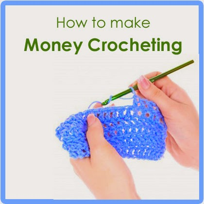 How to make money Crocheting-howtomakemoneycrocheting-jpg