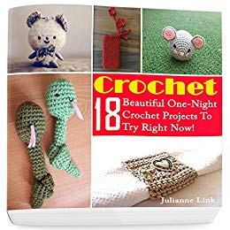 July 14 Free Kindle Book: 18 Beautiful One-Night Crochet Projects-tempt-jpg
